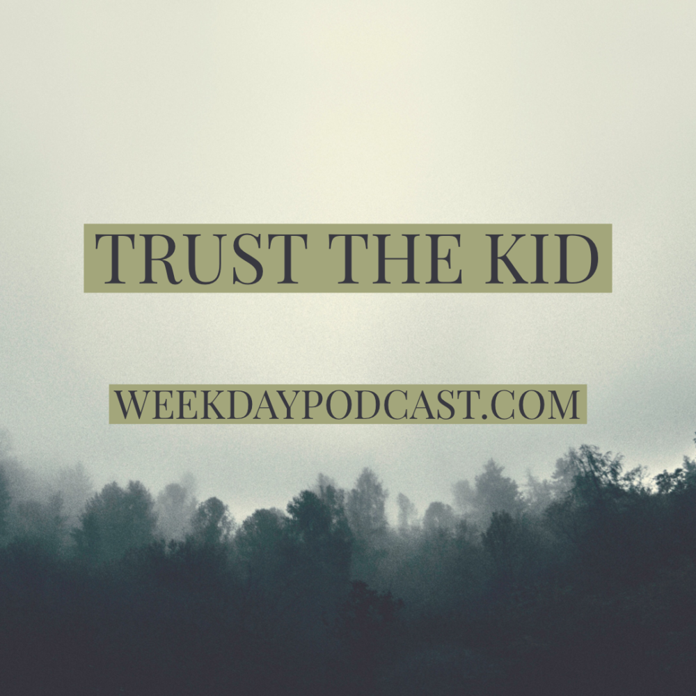 Trust the Kid
