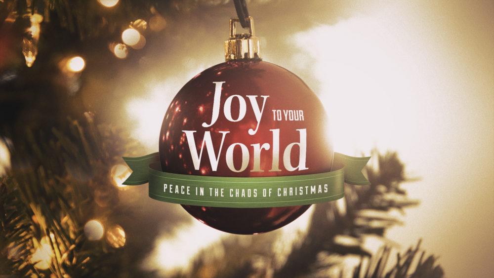 Joy to Your World: Week 3 Image