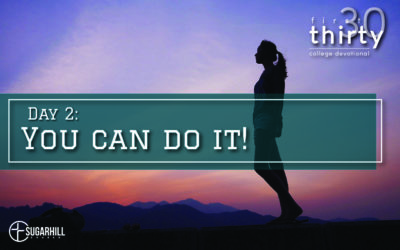 Day 2 – You Can Do It!