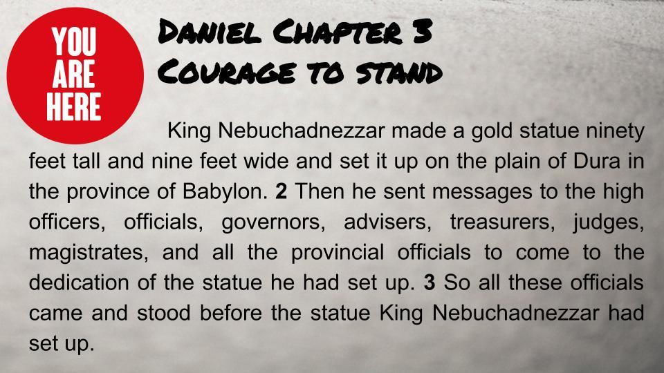 You Are Here Week 3 Daniel 3-1