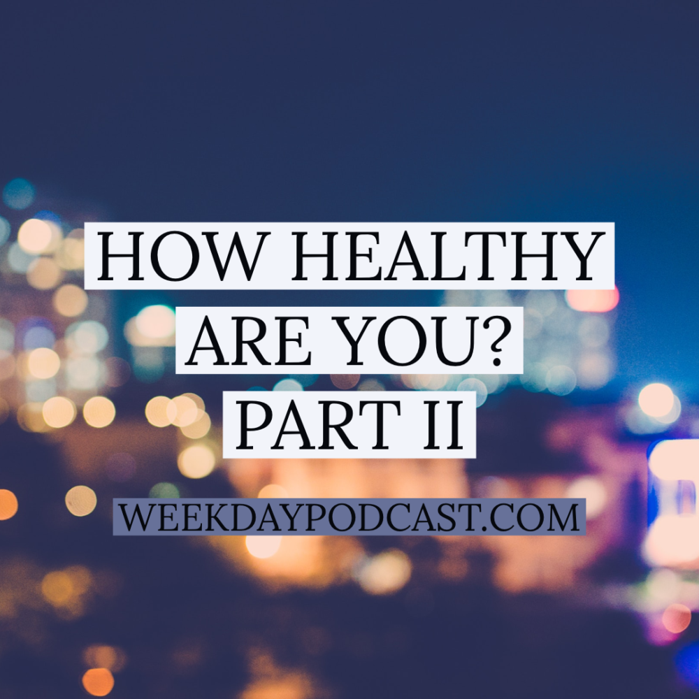 How Healthy Are You?: Part 2 Image