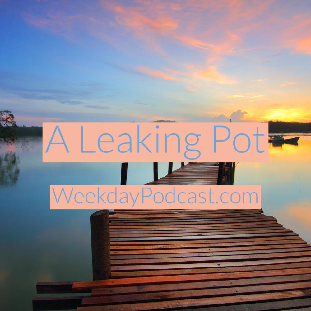 A Leaking Pot