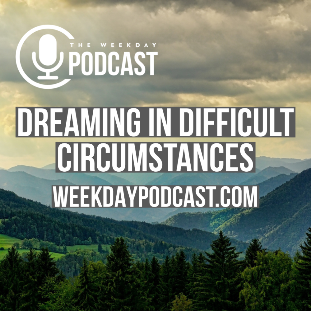 Dreaming in Difficult Circumstances