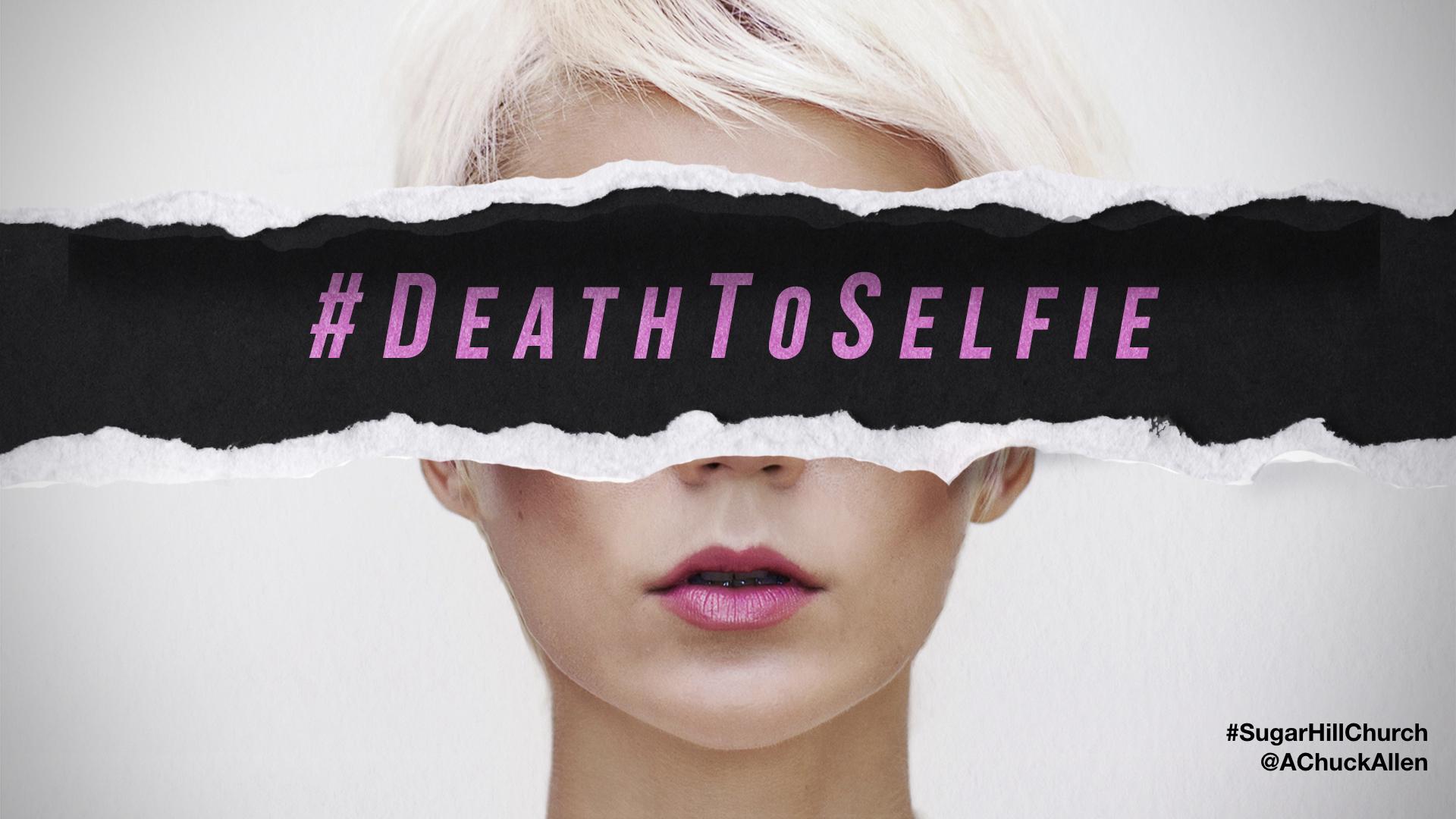 Death to Selfie Image