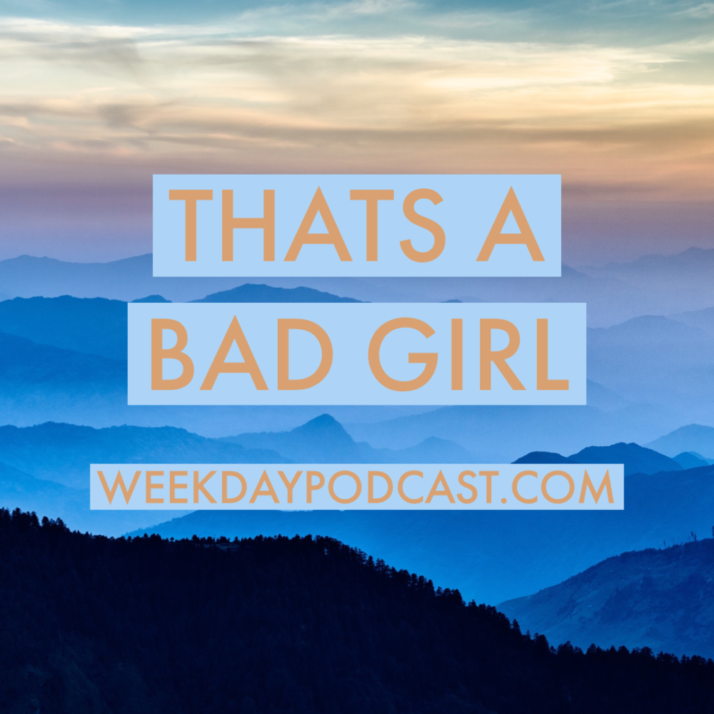 That\'s a Bad Girl