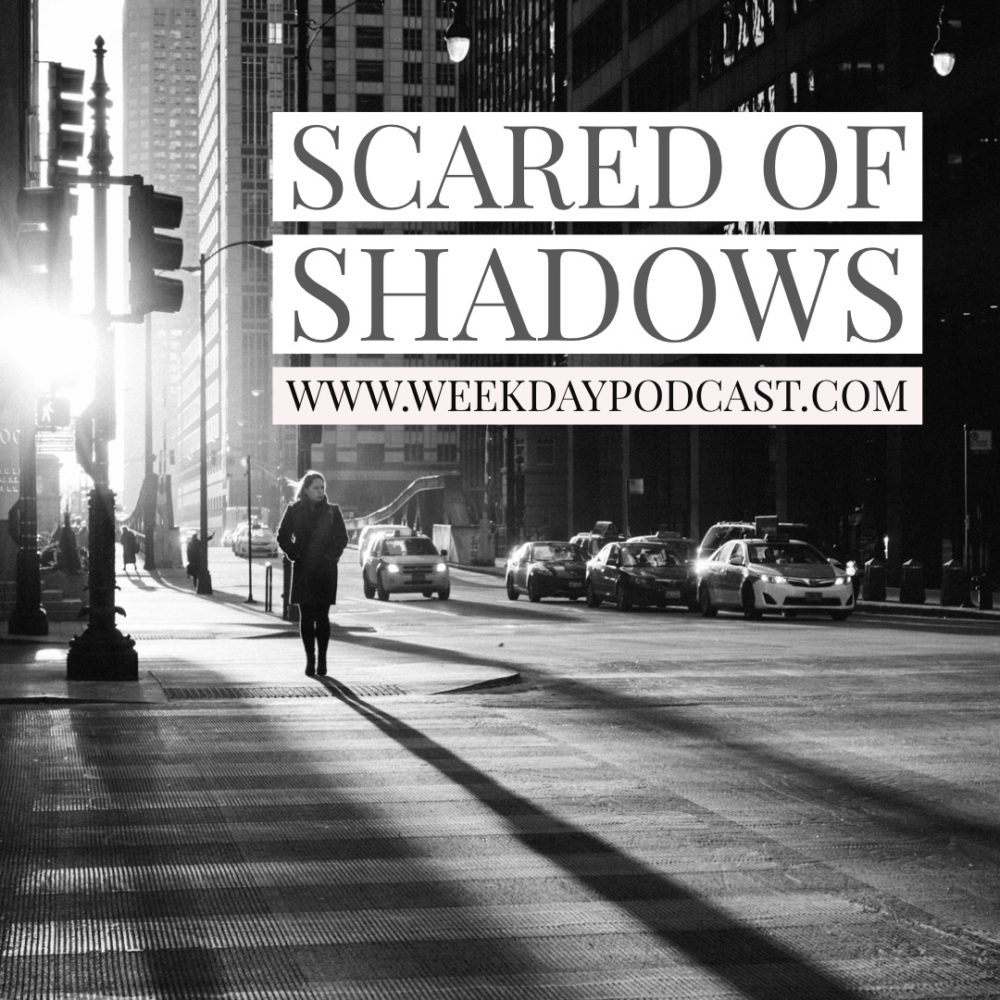 Scared of Shadows