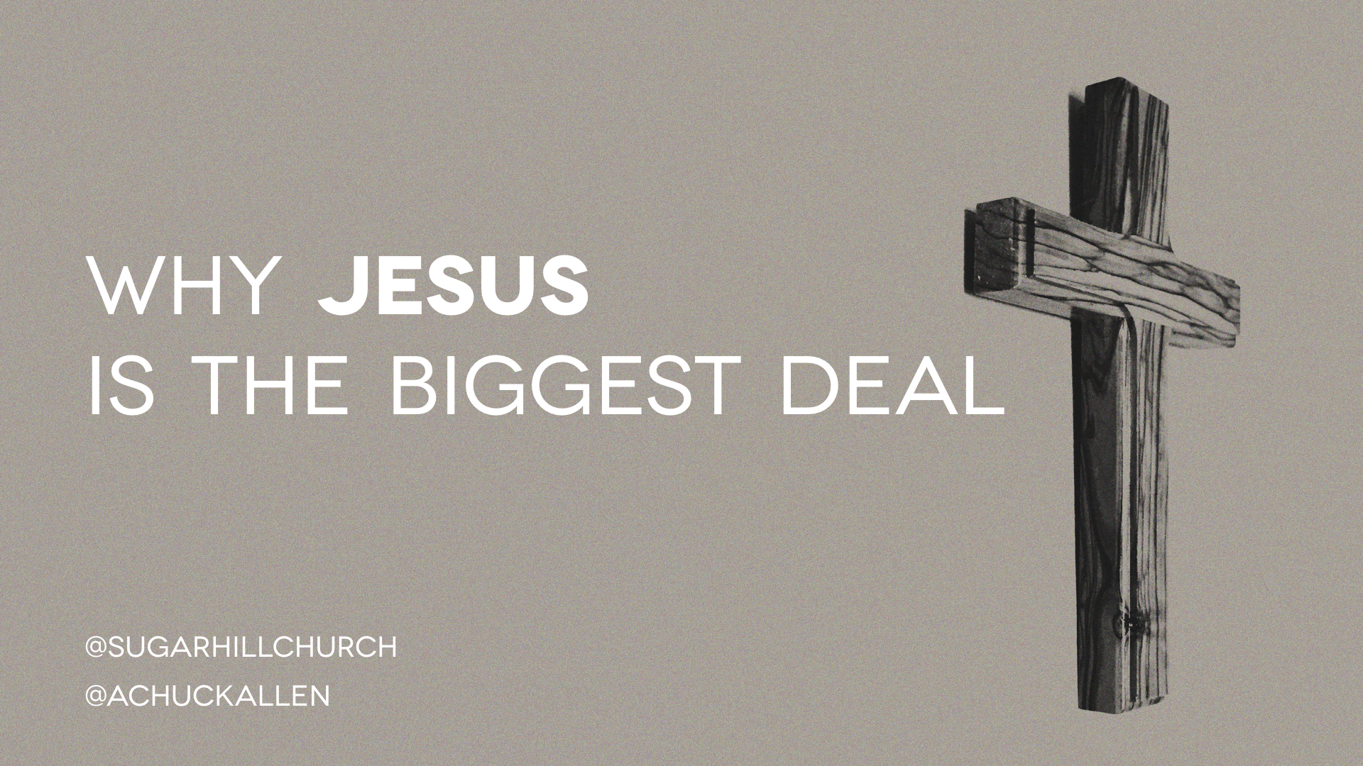 Why Jesus is the Biggest Deal