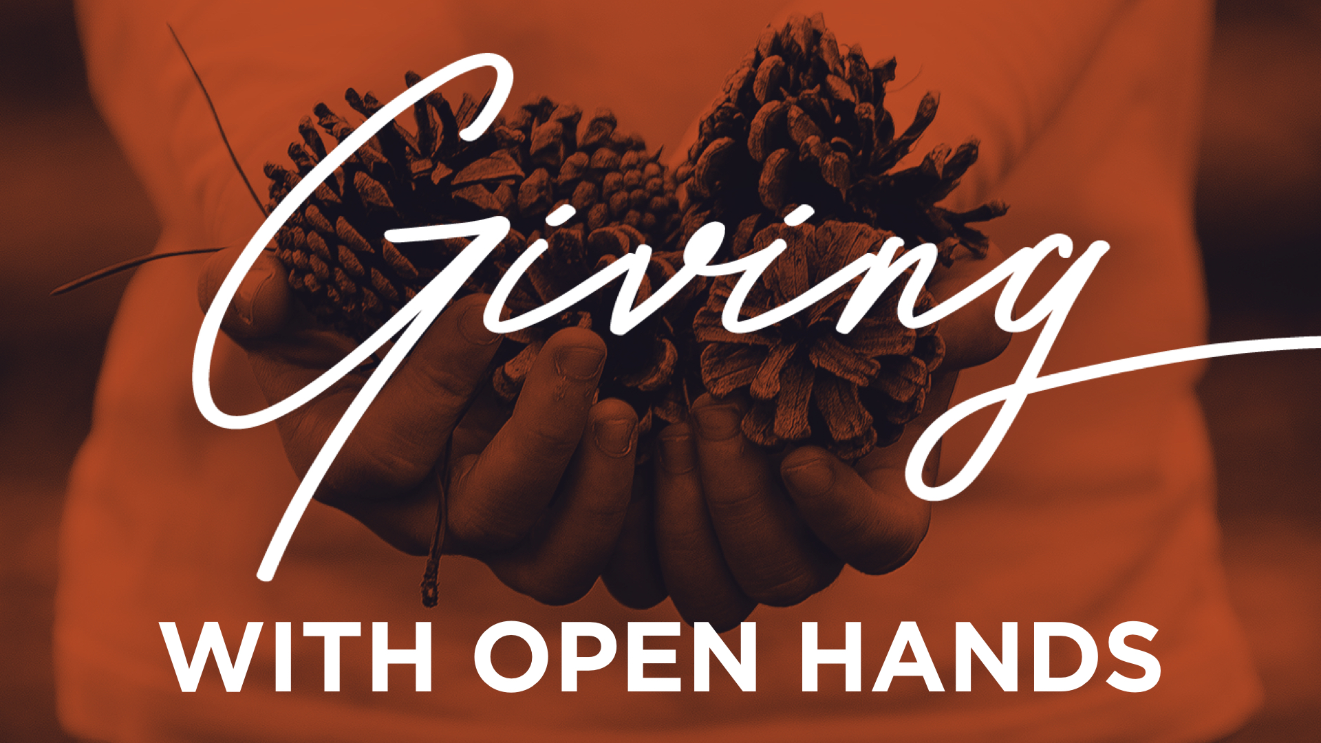 Giving With Open Hands