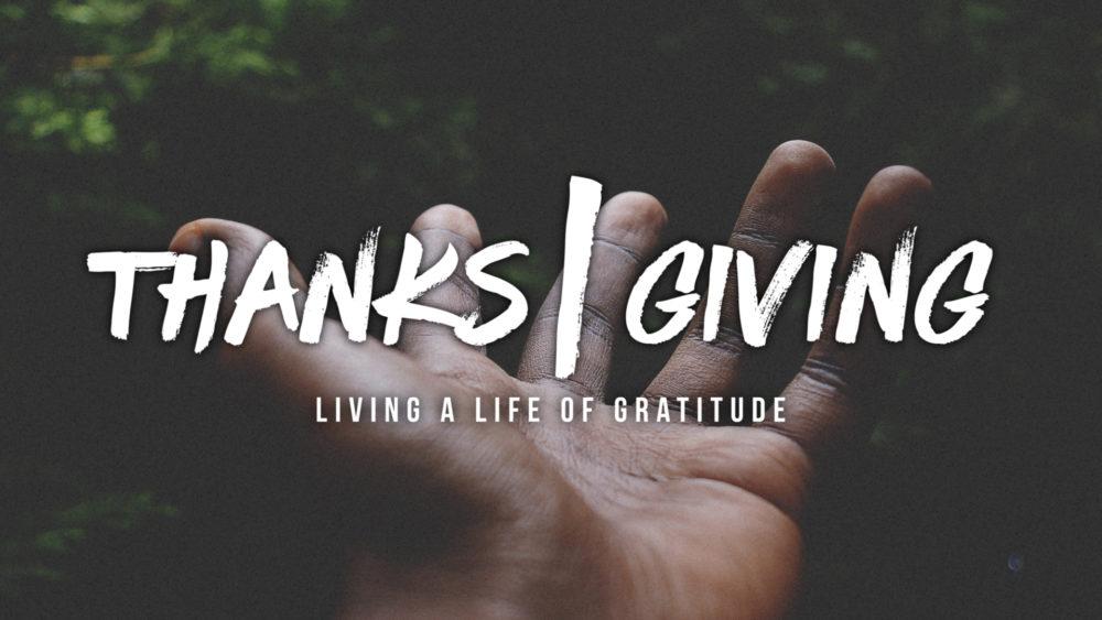 Thanks|Giving: Week 1 Image