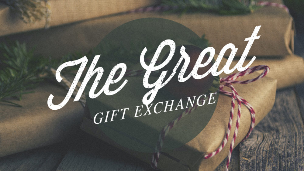 The Great Gift Exchange: Week 2