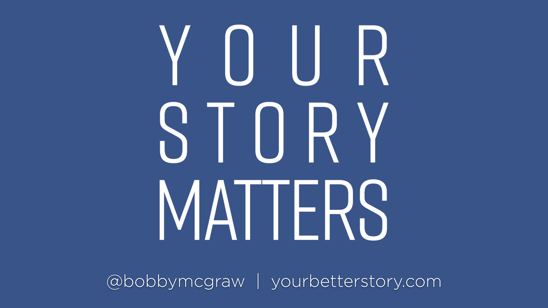 Your Story Matters - Week 2