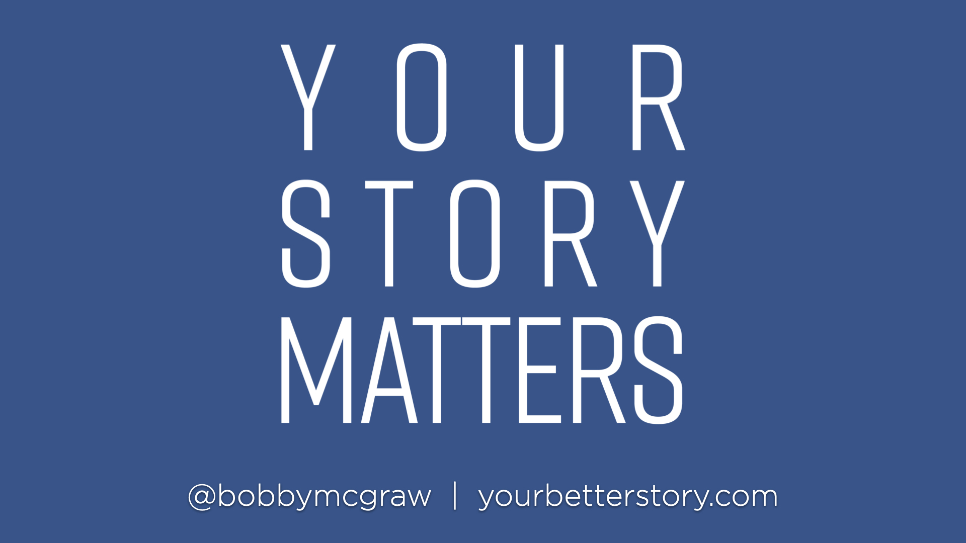 Your Story Matters - Week 3