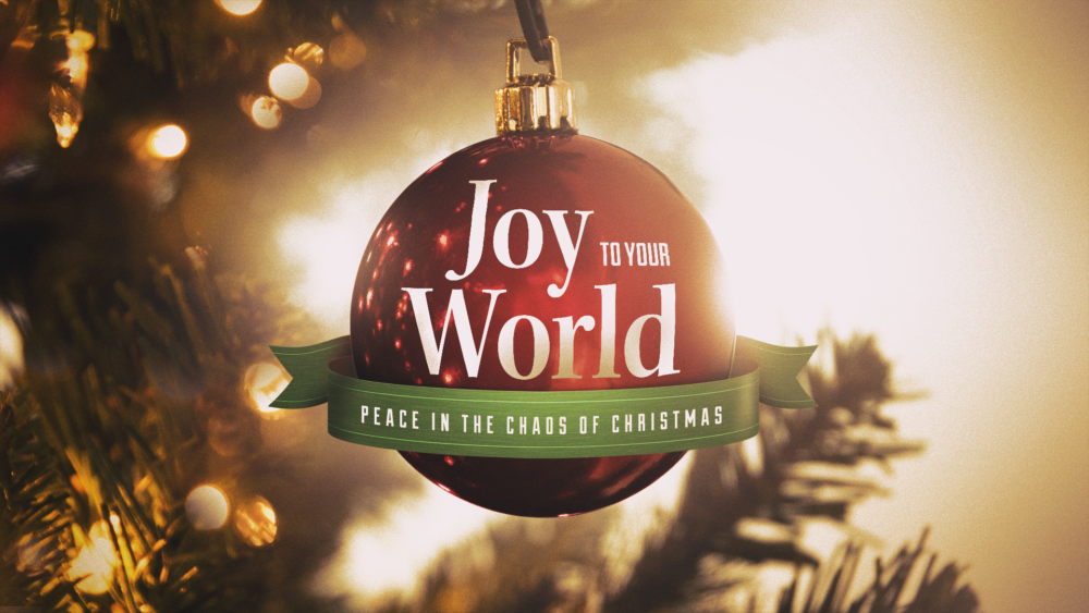 Joy to Your World: Week 1