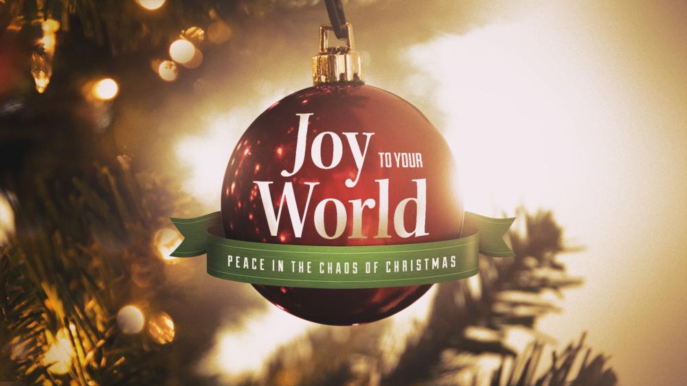 Joy to Your World: Week 1 Image